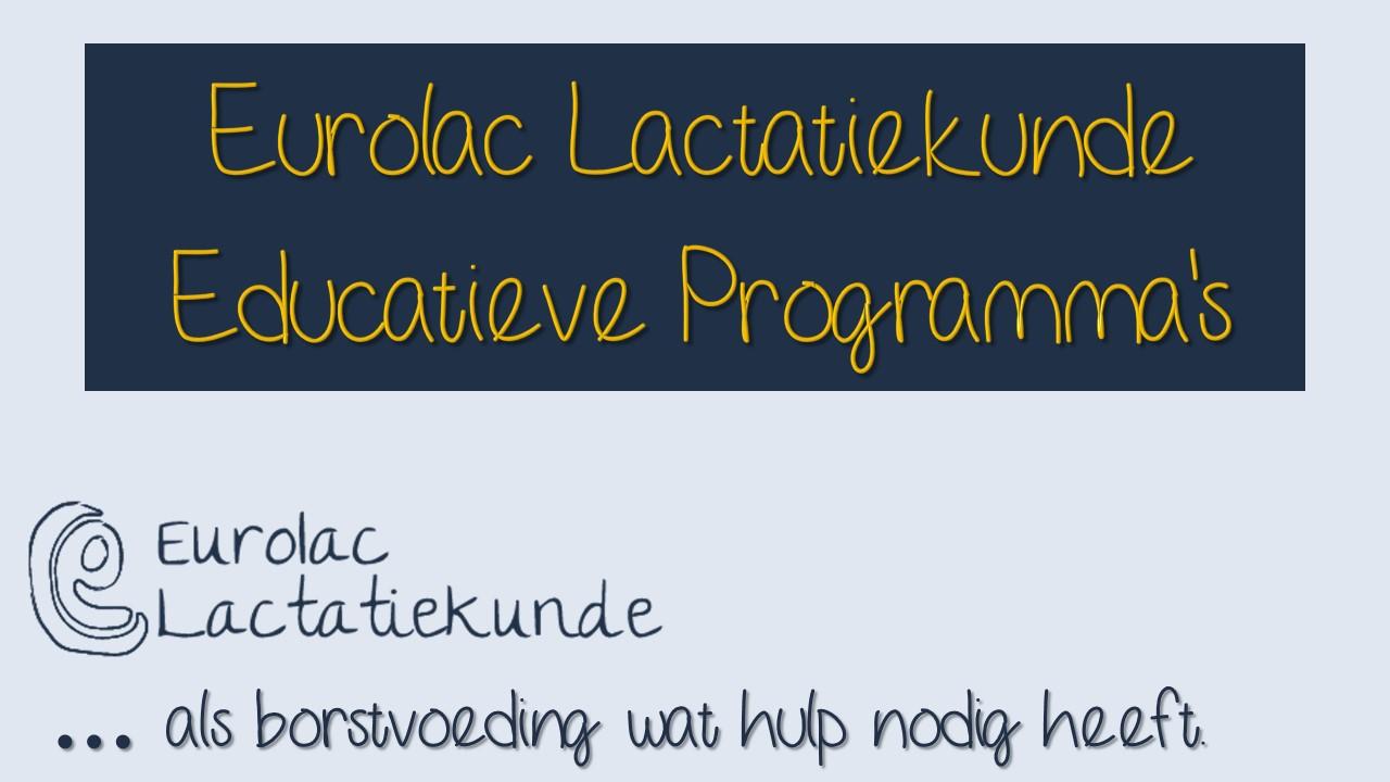 Eurolac Lactatiekunde Educatieve Programma's